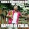 sono il numero uno dei   rapper in italia