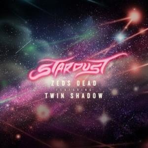Stardust (feat. Twin Shadow) - Single