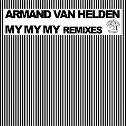 My My My Remixes