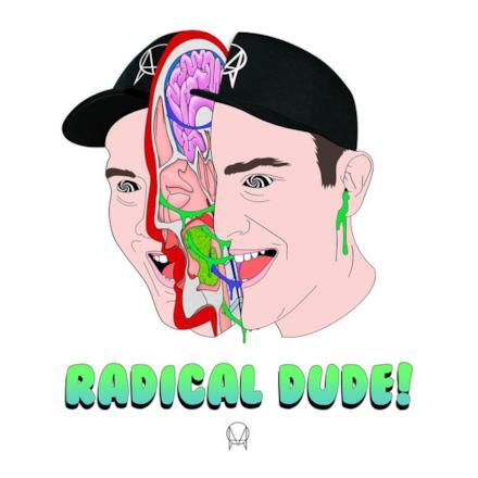 Radical Dude! - EP