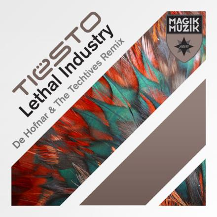 Lethal Industry (De Hofnar & the Techtives Remix) - Single