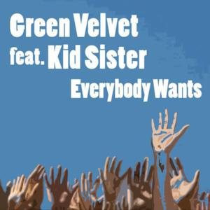 Everybody Wants (feat. Kid Sister) - Radio Edit
