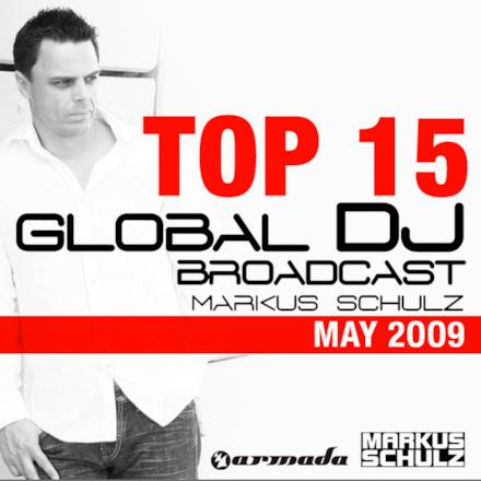 Global DJ Broadcast Top 15 - May 2009 (Compiled By Markus Schulz)