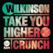 Take You Higher / Crunch - EP