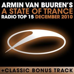 A State of Trance Radio Top 15 - December 2010 (Including Classic Bonus Track)