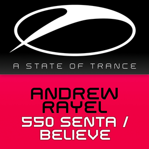 550 Senta / Believe (Remixes)
