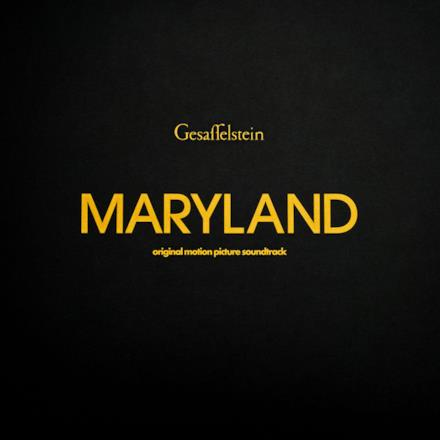 Maryland (Disorder) [Original Motion Picture Soundtrack]
