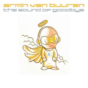 The Sound of Goodbye (Part 2) (Armin van Buuren Presents)