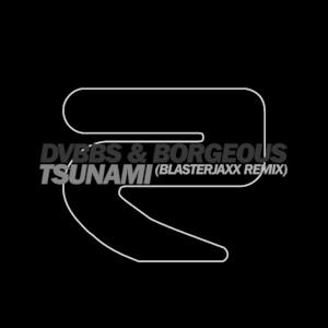 Tsunami (Blasterjaxx Remix) - Single
