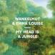 My Head Is a Jungle (Remixes)