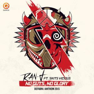 No Guts No Glory (Defqon.1 Anthem 2015) [feat. Skits Vicious] - Single
