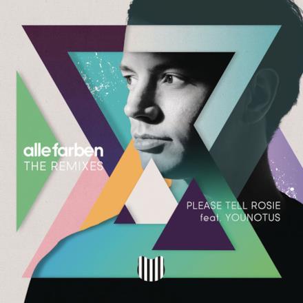 Please Tell Rosie (feat. YOUNOTUS) [Remixes] - Single