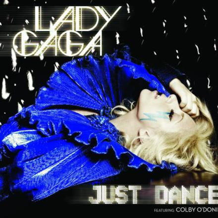 Just Dance (feat. Colby O'Donis) - Single