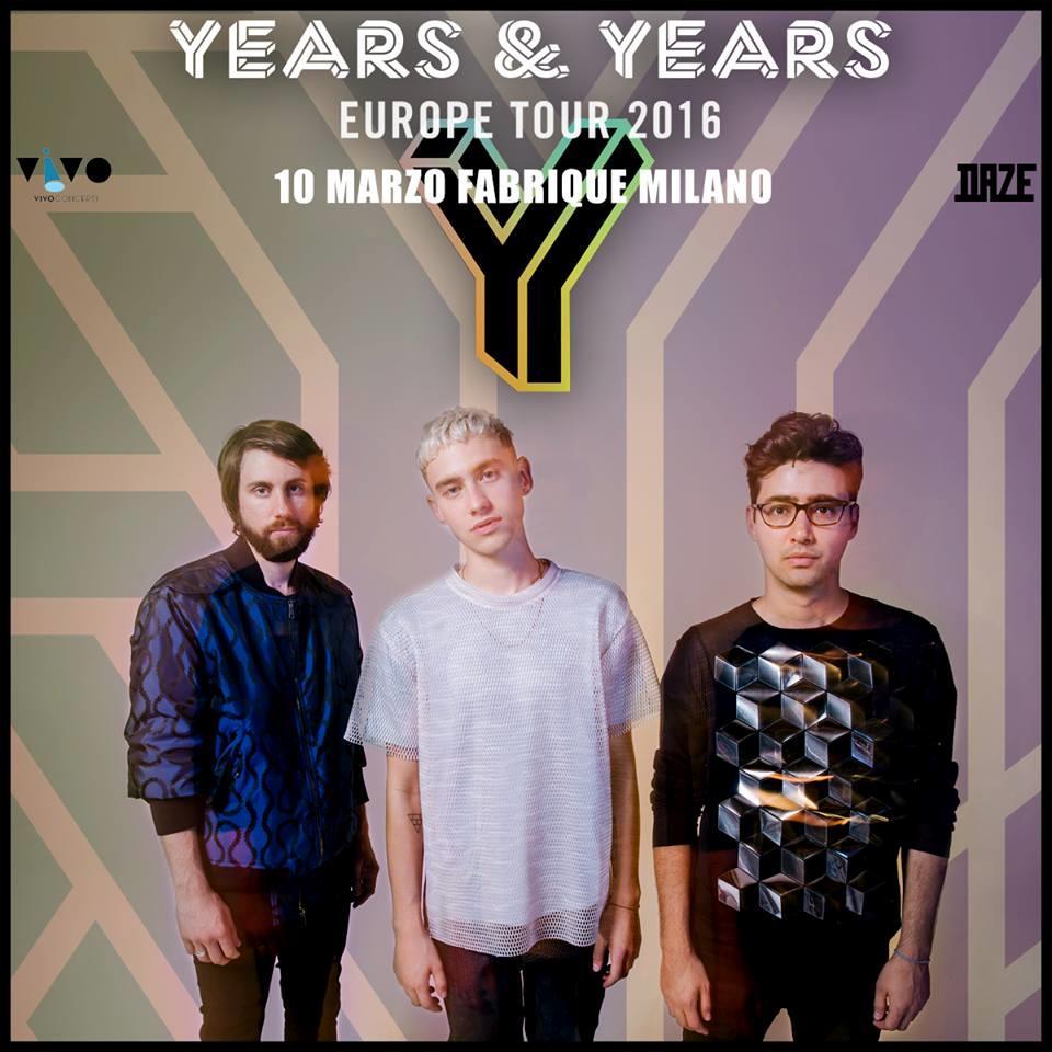 Gli Years & Years sul manifesto dell'Europe Tour 2016 a marzo a Milano