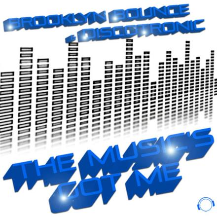 The Music's Got Me (House & Electro Edition) [Remixes]