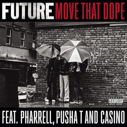Move That Dope (feat. Pharrell, Pusha T & Casino) - Single
