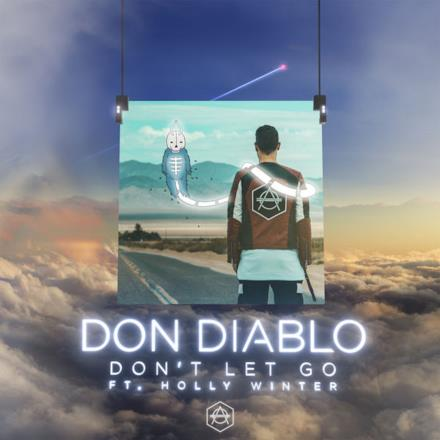 Don't Let Go (feat. Holly Winter) - Single