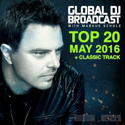 Global DJ Broadcast - Top 20 May 2016