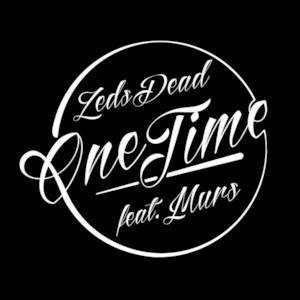 One Time (feat. Murs) - Single