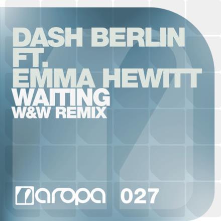 Waiting (W&W Remix) [feat. Emma Hewitt] - Single