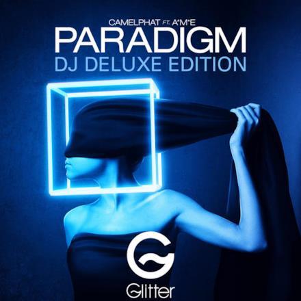 Paradigm (Dj Deluxe Edition) [feat. A*m*e]