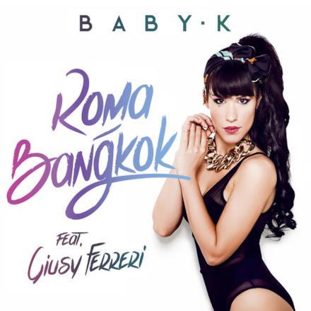 Roma - Bangkok (feat. Giusy Ferreri) [Spanish Version] - Single