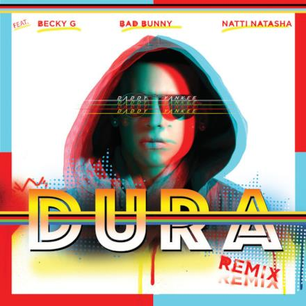 Dura (Remix) [feat. Becky G, Bad Bunny & Natti Natasha] - Single