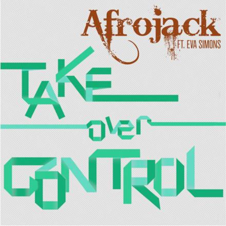 Take Over Control [The Remixes]