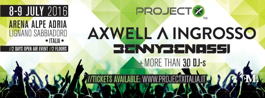 Axwell Λ Ingrosso Project X