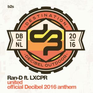 United (Official Decibel 2016 Anthem) [feat. LXCPR] - Single