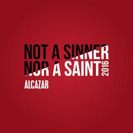 Not a Sinner nor a Saint 2016 - Single