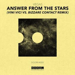 Answer from the Stars (Vini Vici vs. Bizzare Contact Remix) - Single