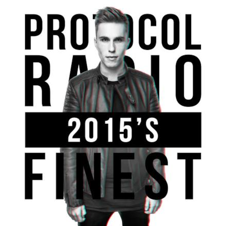 Protocol Radio - 2015's Finest