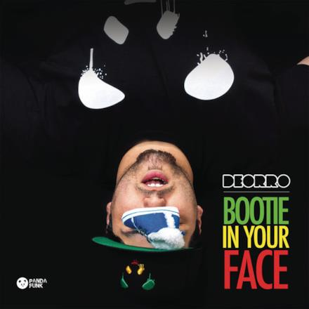 Bootie in Your Face (No Rock Drop) - Single