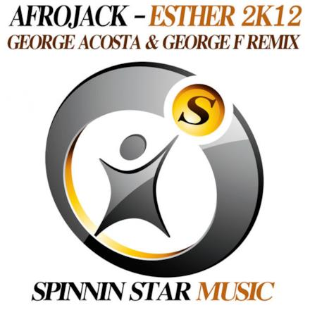 Esther 2K12 (George Acosta & George F Remix) - Single
