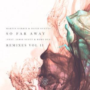 So Far Away (Remixes Vol. 2) [feat. Jamie Scott & Romy Dya] - EP