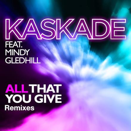 All That You Give (feat. Mindy Gledhill) - Single