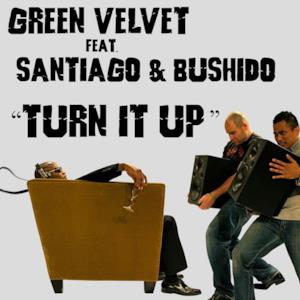 Turn It Up (feat. Santiago & Bushido) - EP