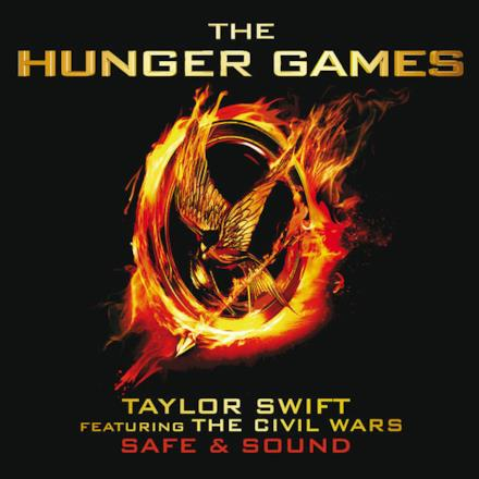 "Safe & Sound (From ""The Hunger Games"" Soundtrack) [feat. The Civil Wars] - Single"