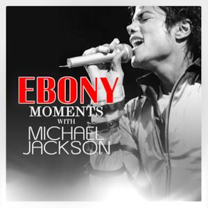 Michael Jackson Interview with Ebony Moments (Live Interview) - Single