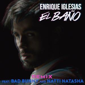EL BAÑO (Remix) (feat. Bad Bunny & Natti Natasha) - Single