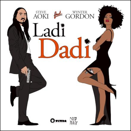 Ladi Dadi (Part II) [feat. Wynter Gordon] - Single