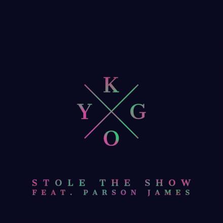 Stole The Show feat. Parson James - Single