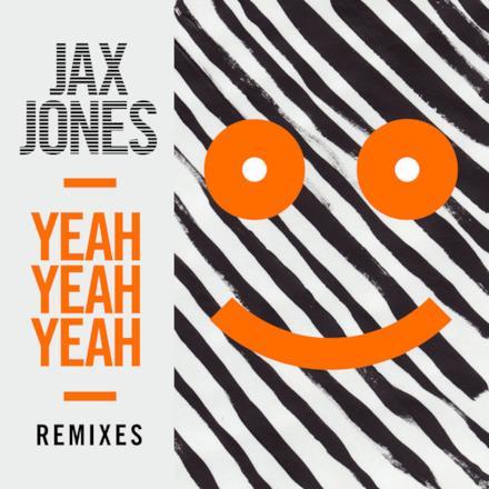 Yeah Yeah Yeah (Remixes) - EP