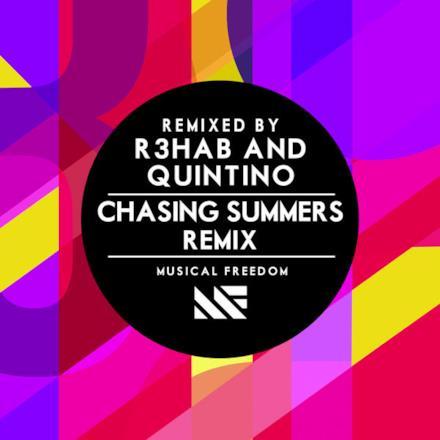 Chasing Summers (R3hab & Quintino Remix) - Single