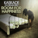 Room for Happiness (Feat. Skylar Grey)