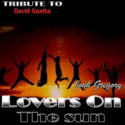 Lovers on the Sun (Remixes) - EP