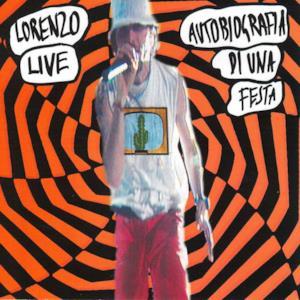 Lorenzo Live - Autobiografia di una festa (Live)