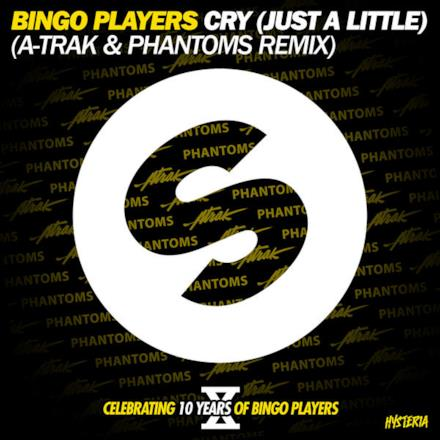 Cry (Just a Little) [A-Trak and Phantoms Remix Edit] - Single