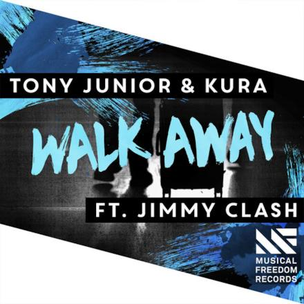 Walk Away (feat. Jimmy Clash) - Single